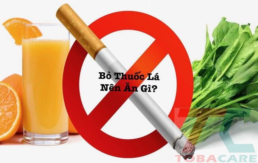 Bỏ thuốc lá nên ăn gì?
