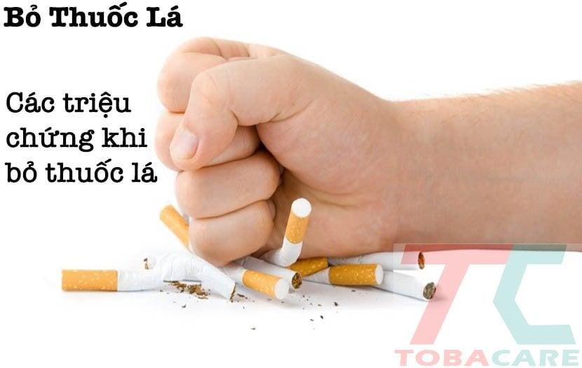 Các triệu chứng sau khi bỏ thuốc lá