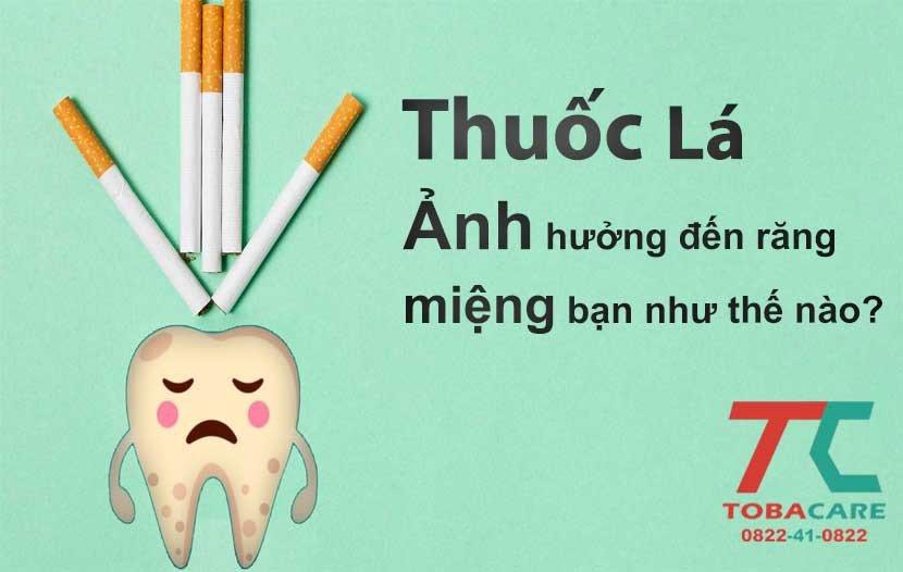 Tác hại của thuốc lá đối với răng miệng như thế nào